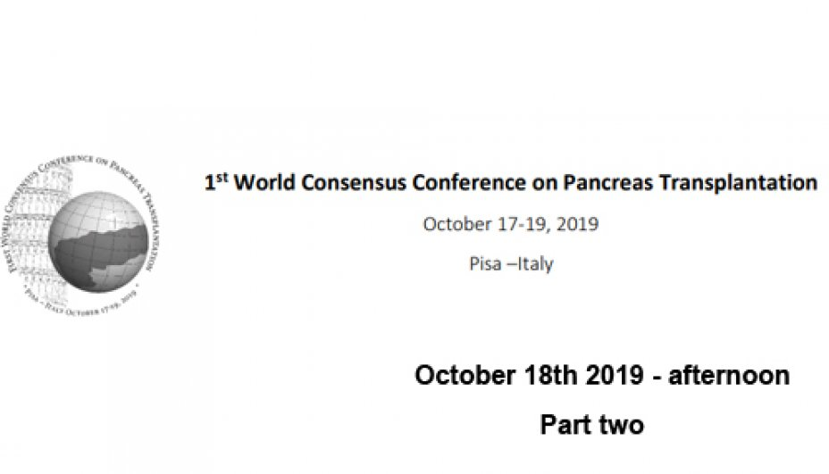 1st World Consensus Conference of  Pancreas Transplantation - Part Two