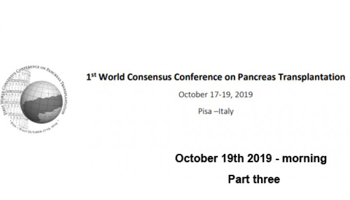 1st World Consensus Conference of  Pancreas Transplantation - Part Three