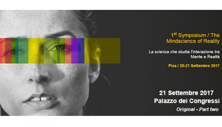 The Mindscience of reality - 21 settembre 2017 - afternoon